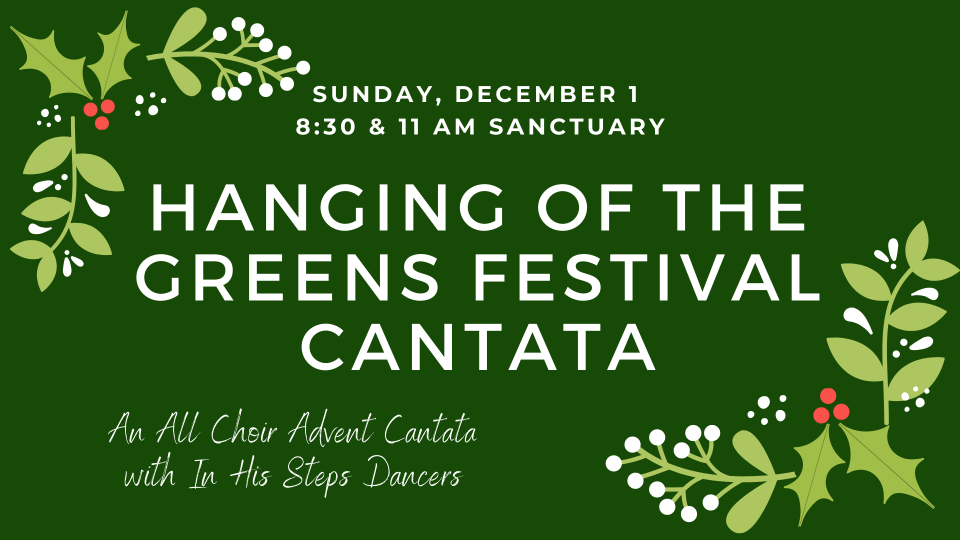 Hanging of Greens Festival Cantata