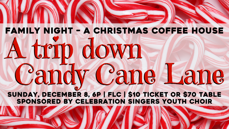 Family Christmas Coffee House - A Trip Down Candy Cane Lane